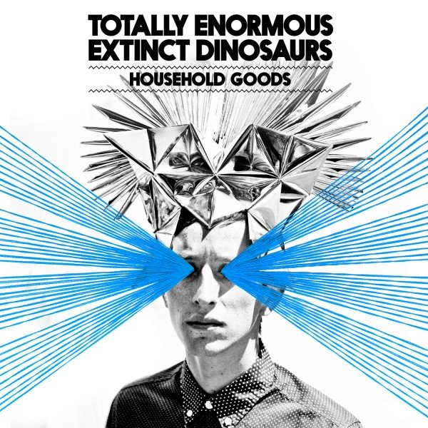 Totally Enormous Extinct Dinosaurs – Household Goods (Zeds Dead Remix)