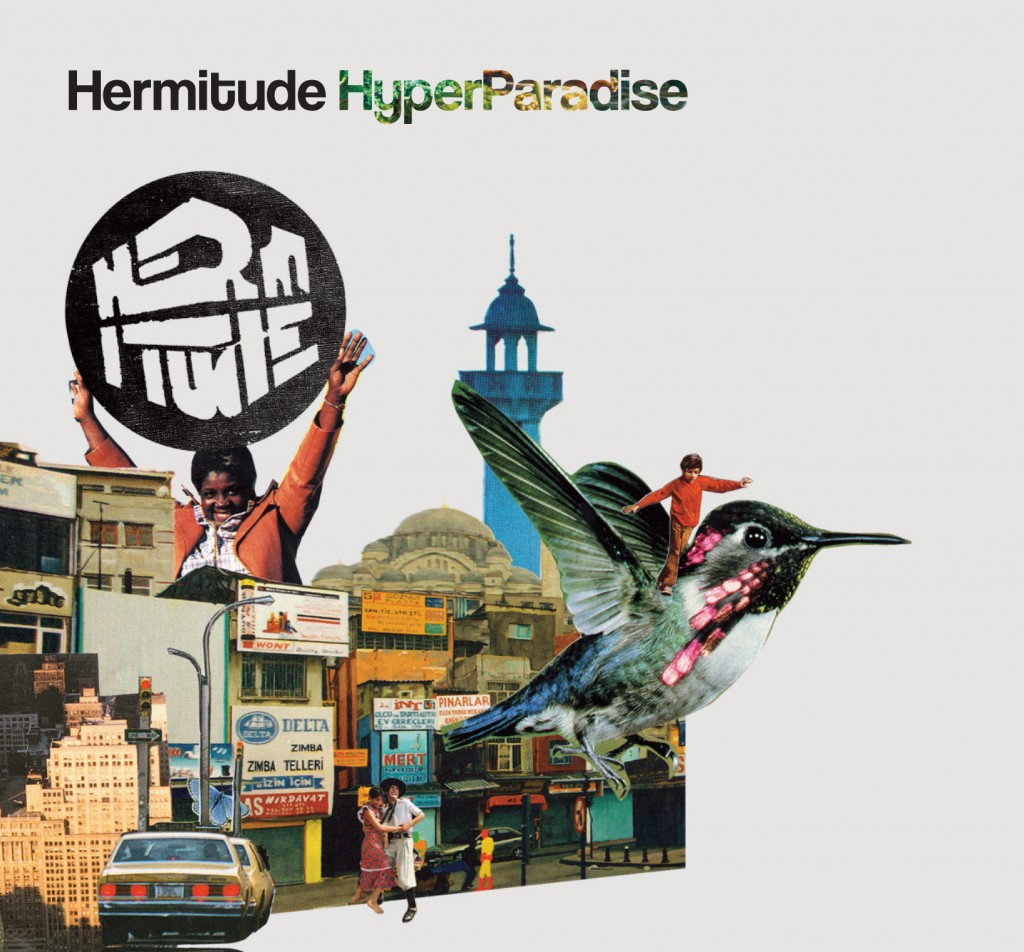 Hermitude Hyperparadise