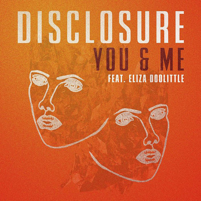 disclosure eliza doolittle you & me